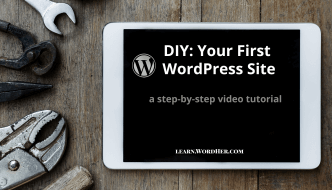 DIY: Your First WordPress Site